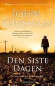 """""""Den siste dagen"""" av John Grisham"""