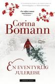 """""""En eventyrlig julereise"""" av Corina Bomann"""