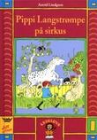 """""""Pippi Langstrømpe på sirkus"""" av Astrid Lindgren"""
