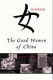 """The good women of China - hidden voices"" av Xinran"