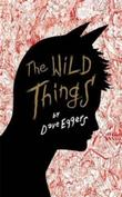 """The wild things"" av Dave Eggers"
