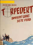 """""""Torpedert - Dampskipet Gurres siste ferd"""" av Kristian Krogh-Sørensen"""