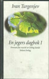 """En jegers dagbok 1"" av Ivan Sergejevitsj Turgenjev"