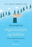"""""""Nytt perspektiv på organisasjon og ledelse - strukturer, HR, politikk og symboler"""" av Lee G. Bolman"""