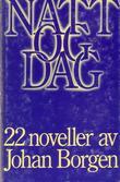 """""""Natt og dag - 22 noveller"""" av Johan Borgen"""