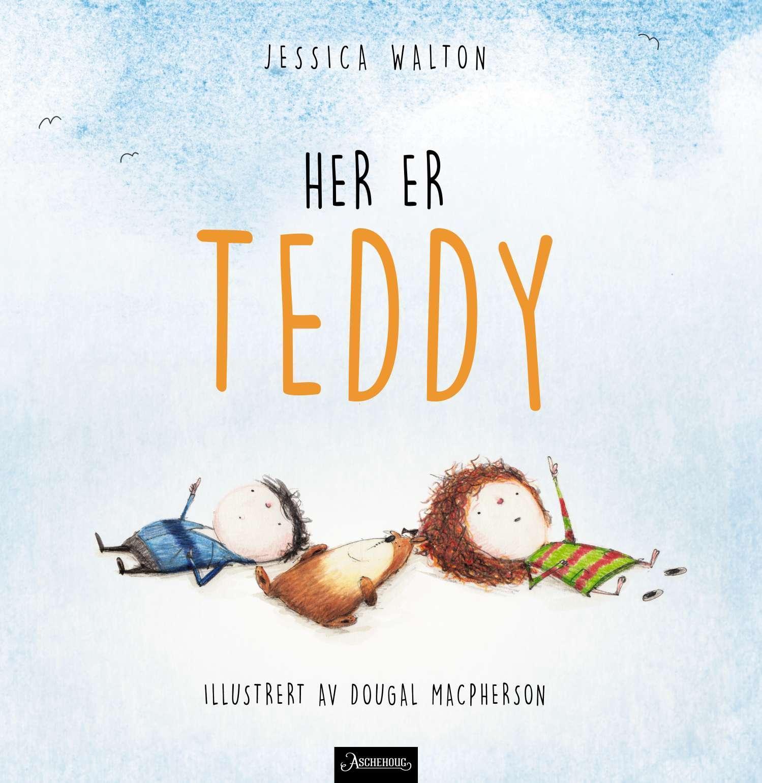 """""""Her er Teddy - en liten historie om kjønn og vennskap"""" av Jessica Walton"""