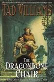 """""""The dragonbone chair - book one of Memory, sorrow and thorn"""" av Tad Williams"""