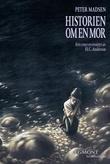 """Historien om en mor"" av Peter Madsen"