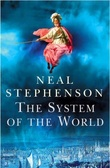 """""""The system of the world vol. III of the Baroque cycle"""" av Neal Stephenson"""