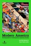 """Modern America - developments in contemporary American society"" av Jan Erik Mustad"
