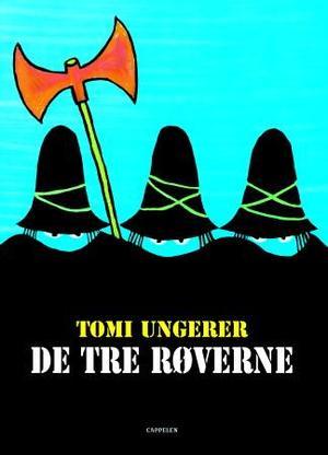 """""""De tre røverne"""" av Tomi Ungerer"""