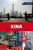 """""""Kina - folket, historien, politikken, kulturen"""" av Marte Kjær Galtung"""