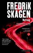 """""""Nattsug"""" av Fredrik Skagen"""