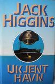"""""""Ukjent havn"""" av Jack Higgins"""