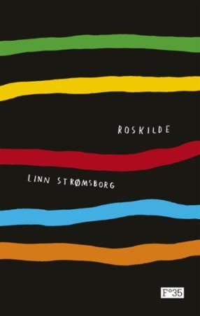"""""""Roskilde"""" av Linn Strømsborg"""