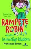 """""""Rampete Robin og den hemmelige klubben"""" av Francesca Simon"""