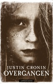 """""""Overgangen"""" av Justin Cronin"""