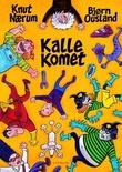 """""""Kalle Komet"""" av Knut Nærum"""
