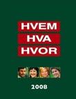 """""""Hvem hva hvor 2008"""" av Inge S. Kristiansen"""