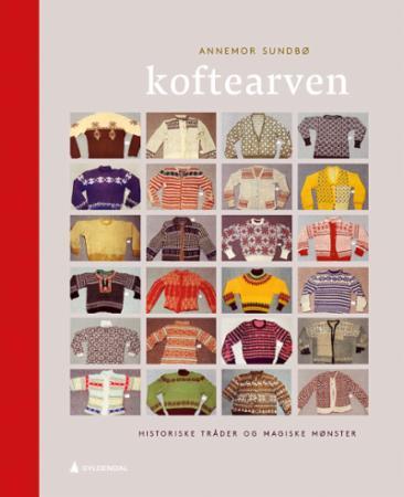 """""""Koftearven - historiske tråder og magiske mønster"""" av Annemor Sundbø"""