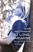 """""""So long, Marianne - ei kjærleikshistorie"""" av Kari Hesthamar"""