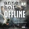 """""""Offline"""" av Anne Holt"""