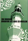 """""""Hvorfor jeg ikke er muslim"""" av Ibn Warraq"""