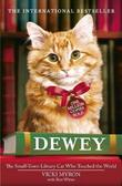 """Dewey - The Small-town Library-cat Who Touched the World"" av Vicki Myron"