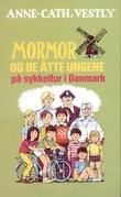 """""""Mormor og de åtte ungene på sykkeltur i Danmark"""" av Anne-Cath. Vestly"""