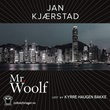 """Mr. Woolf"" av Jan Kjærstad"