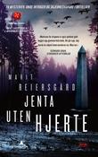 """""""Jenta uten hjerte - kriminalroman"""" av Marit Reiersgård"""