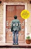 """""""Edward på ville veier"""" av Craig Lancaster"""