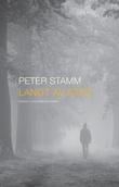 """Langt av sted roman"" av Peter Stamm"