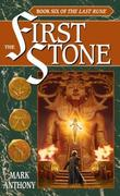 """The First Stone - Book Six of The Last Rune"" av Mark Anthony"