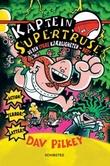 """""""Kaptein Supertruse og den store kjærligheten - not!"""" av Dav Pilkey"""