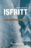 """""""Isfritt - populærvitenskap som angår deg"""" av Henrik Svensen"""