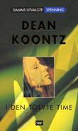 """""""I den tolvte timen"""" av Dean R. Koontz"""