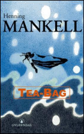 """""""Tea-bag"""" av Henning Mankell"""