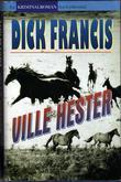 """""""Ville hester"""" av Dick Francis"""
