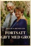 """""""Fortsatt gift med Gro"""" av Arne Olav Brundtland"""