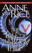 """The Tale of the Body Thief (Vampire Chronicles)"" av Anne Rice"