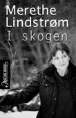 """""""I skogen"""" av Merethe Lindstrøm"""