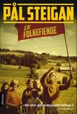 """En folkefiende"" av Pål Steigan"