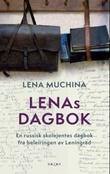 """""""Lenas dagbok"""" av Lena Mukhina"""