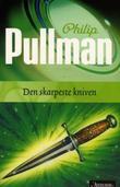 """""""Den skarpeste kniven - den mørke materien II"""" av Philip Pullman"""