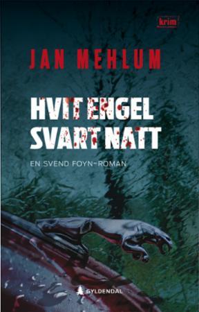 """""""Hvit engel, svart natt - kriminalroman"""" av Jan Mehlum"""