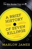 """A brief history of seven killings"" av Marlon James"