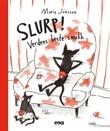 """""""Slurp! verdens beste smokk"""" av Maria Jönsson"""
