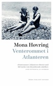 """""""Venterommet i Atlanteren - roman"""" av Mona Høvring"""