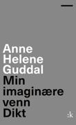 """""""Min imaginære venn - dikt"""" av Anne Helene Guddal"""